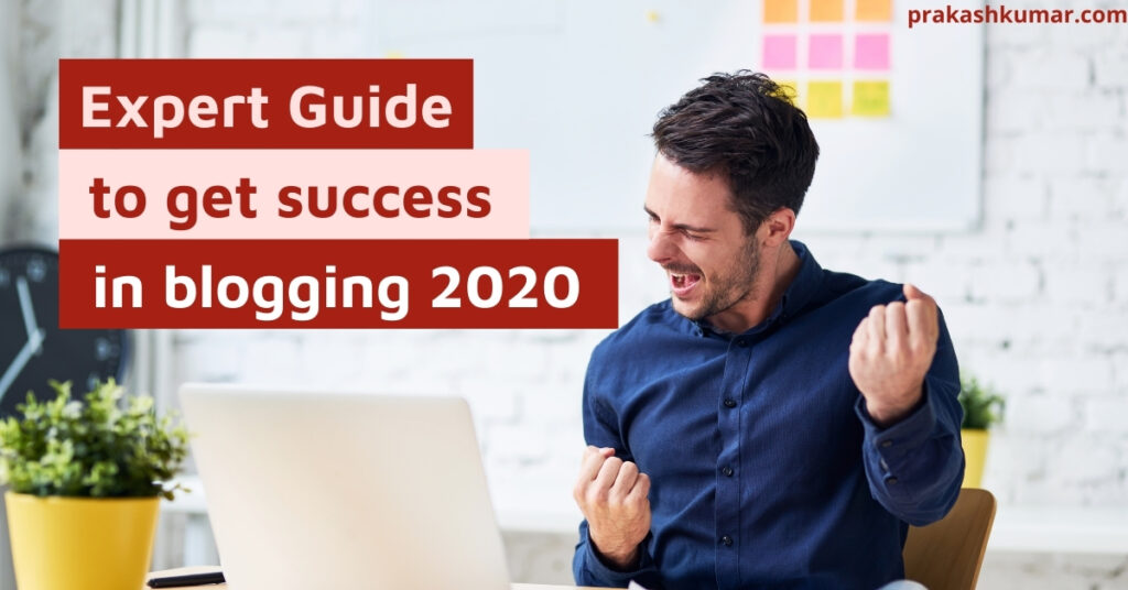 how to get success in blogging